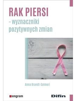 Rak piersi. Wyznaczniki pozytywnych zmian