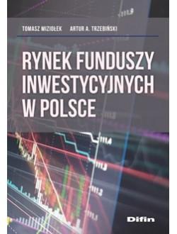 Rynek funduszy inwestycyjnych w Polsce