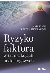 Ryzyko faktora w transakcjach faktoringowych