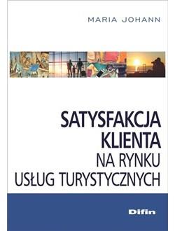 Satysfakcja klienta na rynku usług turystycznych