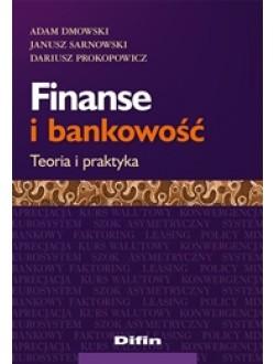 Finanse i bankowość. Teoria i praktyka