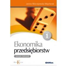 Ekonomika przedsiębiorstw. Zeszyt ćwiczeń. Część 1
