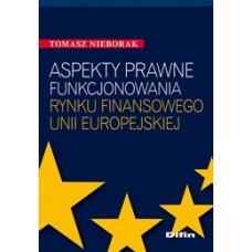 Aspekty prawne funkcjonowania rynku finansowego Unii Europejskiej 50% rabatu