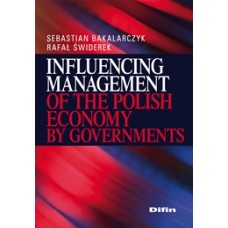 Influencing Management of the Polish Economy by Governments 50% rabatu