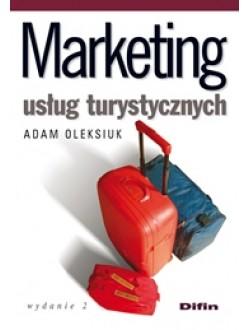 Marketing usług turystycznych. Wydanie 2