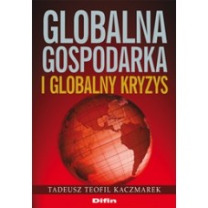 Globalna gospodarka i globalny kryzys
