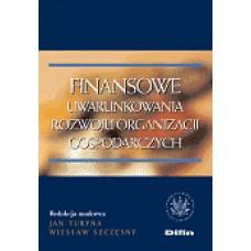 Finansowe uwarunkowania rozwoju organizacji gospodarczych 50% rabatu
