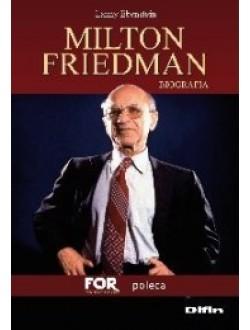 Milton Friedman. Biografia 50% rabatu