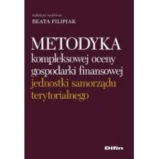Metodyka kompleksowej oceny gospodarki finansowej jednostki samorządu terytorialnego