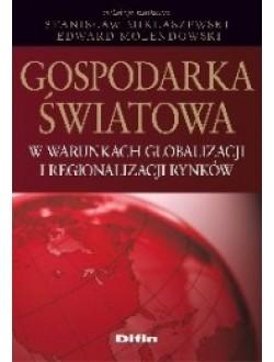 Gospodarka światowa w warunkach globalizacji i regionalizacji rynków 50% rabatu
