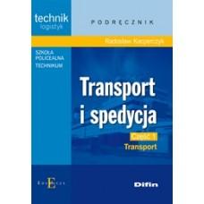 Transport i spedycja. Część 1. Transport