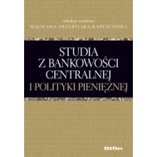 Studia z bankowości centralnej i polityki pieniężnej 50% rabatu