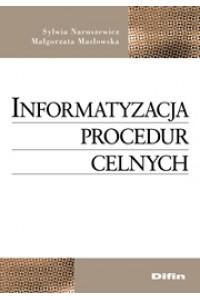 Informatyzacja procedur celnych