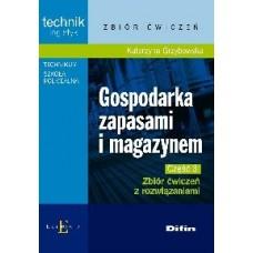 Gospodarka zapasami i magazynem. Część 3. Zbiór ćwiczeń z rozwiązaniami