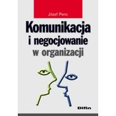 Komunikacja i negocjowanie w organizacji