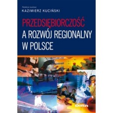 Przedsiębiorczość a rozwój regionalny w Polsce