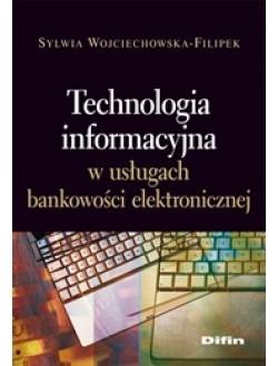 Technologia informacyjna w usługach bankowości elektronicznej 50% rabatu