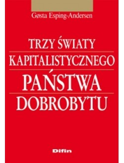 Trzy światy kapitalistycznego państwa dobrobytu