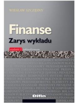 Finanse zarys wykładu. Wydanie 2 zaktualizowane
