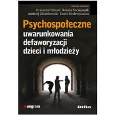 Psychospołeczne uwarunkowania defaworyzacji dzieci i młodzieży 50% rabatu