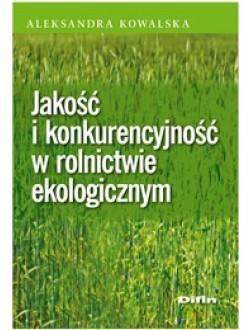 Jakość i konkurencyjność w rolnictwie ekologicznym