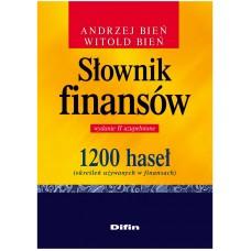 Słownik finansów 1200 haseł (określeń używanych w finansach). Wydanie 2 uzupełnione