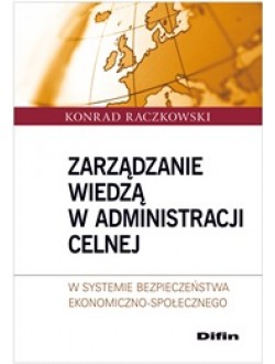 Zarządzanie wiedzą w administracji celnej