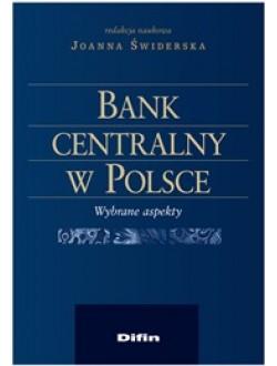 Bank centralny w Polsce. Wybrane aspekty