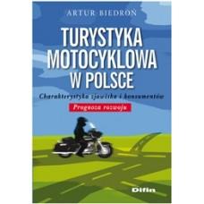 Turystyka motocyklowa w Polsce. Charakterystyka zjawiska i konsumentów. Prognoza rozwoju 50% rabatu