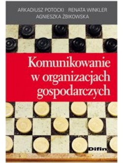 Komunikowanie w organizacjach gospodarczych