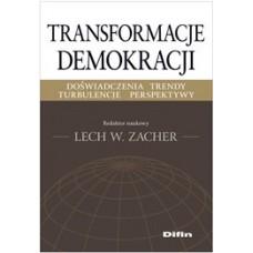 Transformacje demokracji. Doświadczenia, trendy, turbulencje, perspektywy