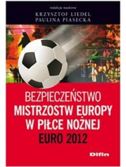 Bezpieczeństwo Mistrzostw Europy w Piłce Nożnej. Euro 2012 50% rabatu