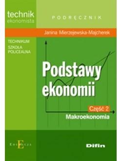 Podstawy ekonomii. Część 2. Makroekonomia