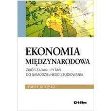 Ekonomia międzynarodowa. Zbiór zadań i pytań do samodzielnego studiowania