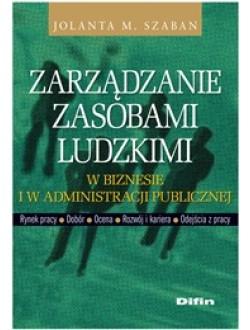 Zarządzanie zasobami ludzkimi w biznesie i w administracji publicznej
