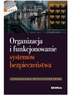 Organizacja i funkcjonowanie systemów bezpieczeństwa