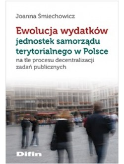 Ewolucja wydatków jednostek samorządu terytorialnego w Polsce na tle procesu decentralizacji zadań publicznych 50% rabatu