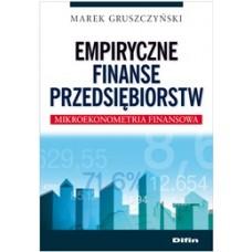 Empiryczne finanse przedsiębiorstw. Mikroekonometria finansowa