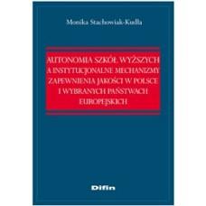 Autonomia szkół wyższych a instytucjonalne mechanizmy zapewnienia jakości w Polsce i wybranych państwach europejskich 50% rabatu