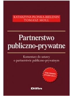 Partnerstwo publiczno-prywatne. Komentarz do ustawy o partnerstwie publiczno-prywatnym 50% rabatu
