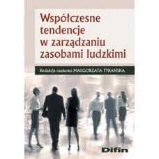 Współczesne tendencje w zarządzaniu zasobami ludzkimi