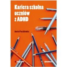 Kariera szkolna uczniów z ADHD