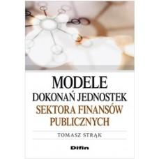 Modele dokonań jednostek sektora finansów publicznych