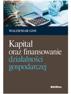 Kapitał oraz finansowanie działalności gospodarczej