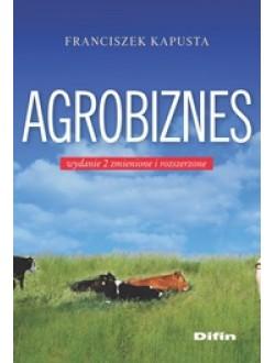 Agrobiznes. Wydanie 2 zmienione i rozszerzone