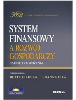 System finansowy a rozwój gospodarczy. Szanse i zagrożenia