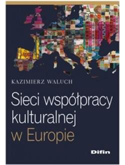 Sieci współpracy kulturalnej w Europie