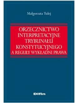 Orzecznictwo interpretacyjne Trybunału Konstytucyjnego a reguły wykładni prawa 50% rabatu