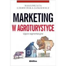 Marketing w agroturystyce. Ujęcie segmentacyjne