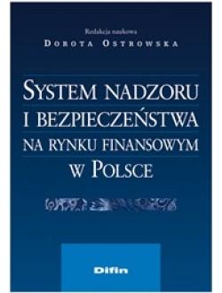 System nadzoru i bezpieczeństwa na rynku finansowym w Polsce